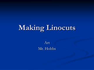 Making Linocuts