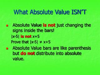 What Absolute Value ISN'T