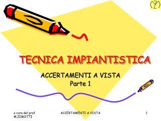 TECNICA IMPIANTISTICA