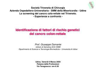 Identificazione di fattori di rischio genetici  del cancro colon-rettale