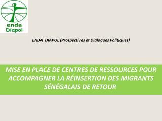 ENDA  DIAPOL (Prospectives et Dialogues Politiques)