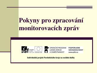 Pokyny pro zpracování monitorovacích zpráv