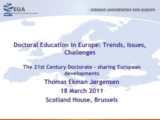 Doctoral Education in Europe: Trends, Issues, Challenges