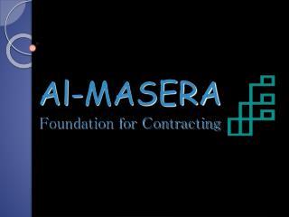 Al-MASERA Foundation for Contracting