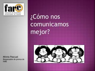 ¿Cómo nos comunicamos mejor?