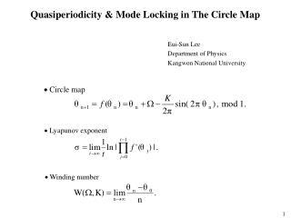 Quasiperiodicity & Mode Locking in The Circle Map