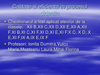 Calitate si eficienta in procesul didactic