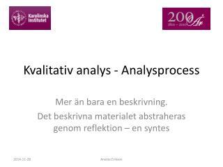 Kvalitativ analys - Analysprocess