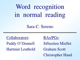 Word  recognition in  normal  reading