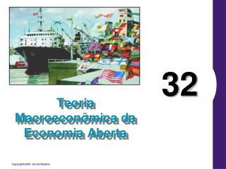 Teoria Macroecon�mica da Economia Aberta