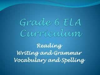 Grade 6 ELA Curriculum