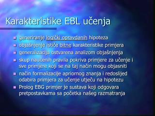 Karakteristike EBL učenja