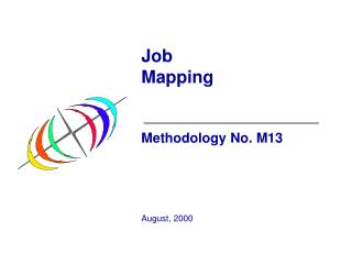 Job Mapping Methodology No. M13 August, 2000