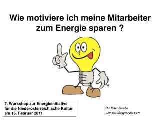 Wie motiviere ich meine Mitarbeiter zum Energie sparen ?