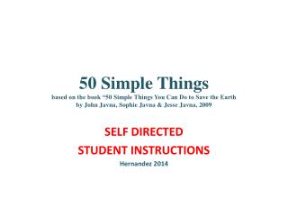 SELF DIRECTED STUDENT INSTRUCTIONS Hernandez 2014