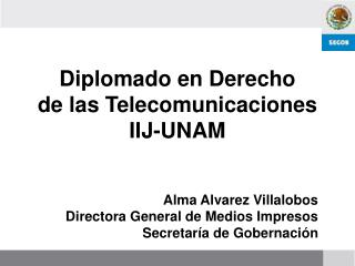 Diplomado en Derecho  de las Telecomunicaciones IIJ-UNAM