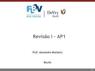 Revisão I – AP1