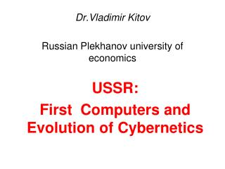 Dr.Vladimir Kitov Russian Plekhanov university of economics