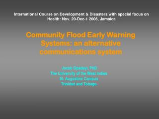 Community Flood Early Warning Systems: an alternative communications system