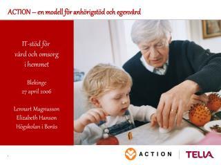 ACTION – en modell för anhörigstöd och egenvård