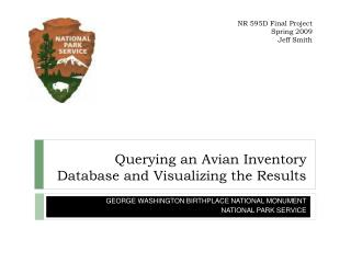 Querying an Avian Inventory Database and Visualizing the Results