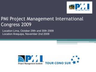 PMI Project Management International Congress 2009