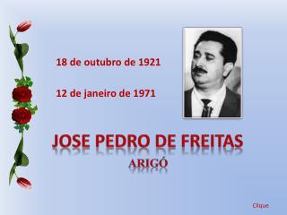 Jose Pedro de Freitas arigó