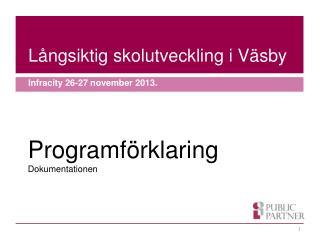 Långsiktig skolutveckling i Väsby