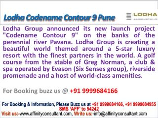 lodha codename contour 9 new project ravet pune @ 0999968416