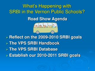 What's Happening with  SRBI in the Vernon Public Schools?