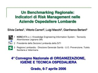 Un Benchmarking Regionale:  Indicatori di Risk Management nelle Aziende Ospedaliere Lombarde