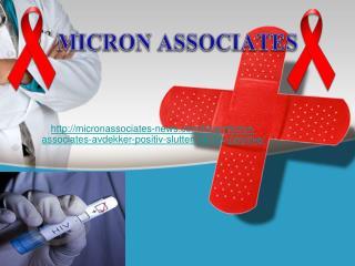 Micron Associates avdekker positiv slutten for HIV-positive