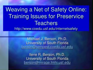 Michael J. Berson, Ph.D. University of South Florida berson@tempest.coeduf