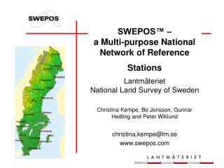SWEPOS™ – a Multi-purpose National Network of Reference Stations