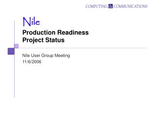 Nile Production Readiness  Project Status