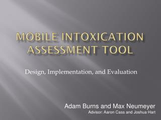 Mobile Intoxication Assessment tool
