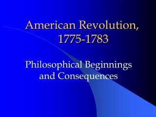American Revolution,  1775-1783
