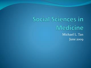 Social Sciences in Medicine
