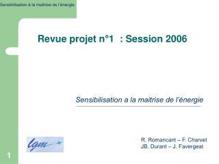 Revue projet n°1  : Session 2006