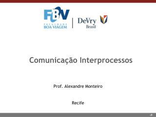 Comunica��o Interprocessos