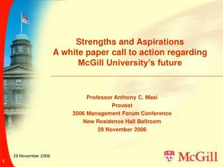 Strengths and Aspirations A white paper call to action regarding McGill University's future