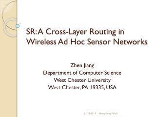 SR: A Cross-Layer Routing in Wireless Ad Hoc Sensor Networks