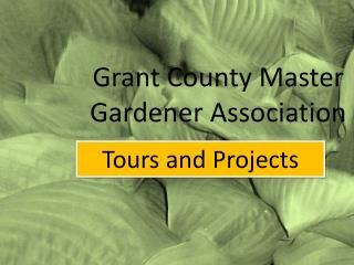 Grant County Master Gardener Association