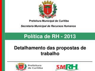 Política de RH -  2013