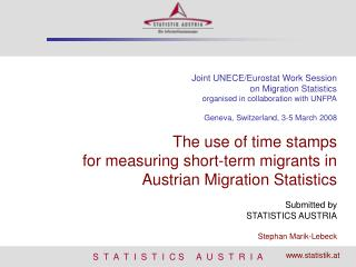 Joint UNECE/Eurostat Work Session  on Migration Statistics organised in collaboration with UNFPA
