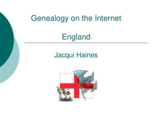 Genealogy on the Internet England Jacqui Haines