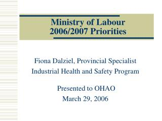 Ministry of Labour  2006/2007 Priorities