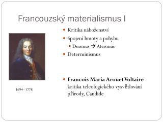 Francouzsk� materialismus I