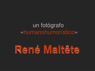 un  fotógrafo  « humanohumorístico »