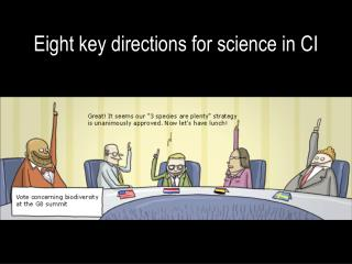 Eight key directions for science in CI